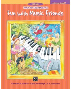 Alfred's Little Mozarts Fun With Music Friends Coloring Book 1