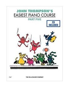 John Thompson's Easiest Piano Course Part 5
